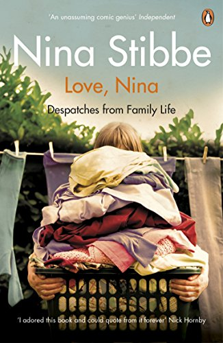 9780241965092: Love, Nina: Despatches from Family Life