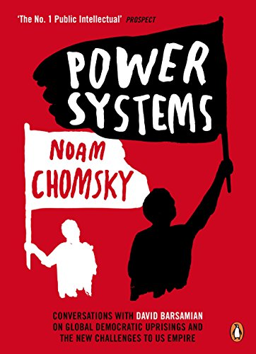 9780241965245: Power Systems: Conversations with David Barsamian on Global Democratic Uprisings and the New Challenges to U.S. Empire