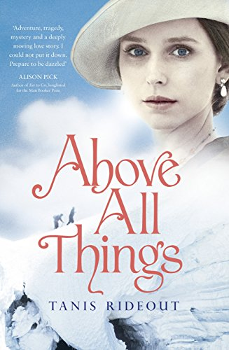 9780241965443: Above All Things