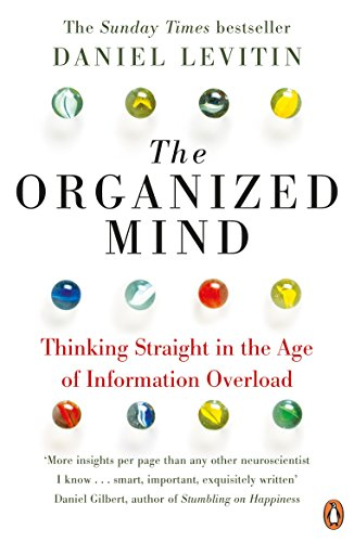 9780241965788: The Organized Mind: Thinking Straight in the Age of Information Overload