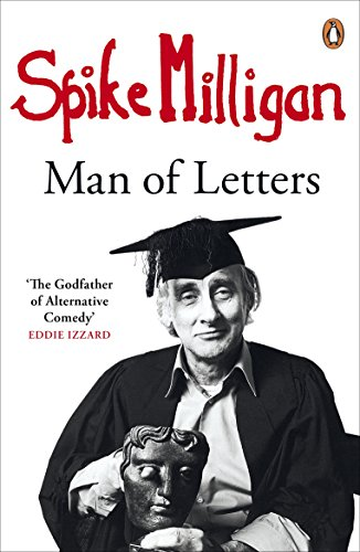 9780241966921: Spike Milligan Man of Letters