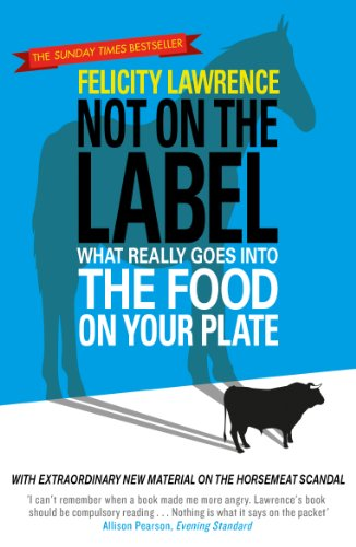 9780241967829: Not On the Label: What Really Goes Into The Food On Your Plate