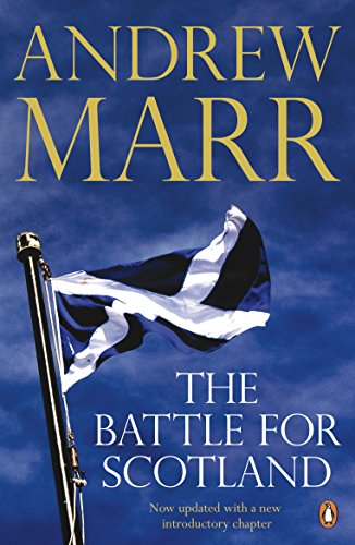 9780241967935: The Battle for Scotland