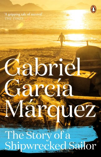 9780241968604: The Story of a Shipwrecked Sailor (Marquez 2014)
