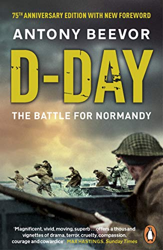9780241968970: D-Day: The Battle for Normandy