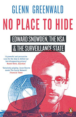 9780241968987: No Place to Hide: Edward Snowden, the Nsa and the Surveillance State