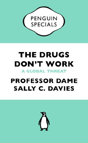 9780241969199: The Drugs Don't Work (Penguin Special): A Global Threat (Penguin Shorts/Specials)