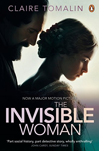 9780241969410: The Invisible Woman: The Story Of Nelly Ternan And Charles Dickens
