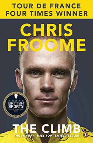 The Climb: The Autobiography (Paperback): Chris Froome