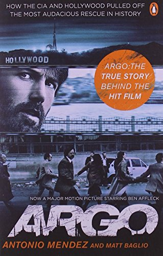 9780241969717: Argo: How the CIA and Hollywood Pulled Off the Most Audacious Rescue in History