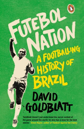 9780241969779: Futebol Nation: A Footballing History of Brazil