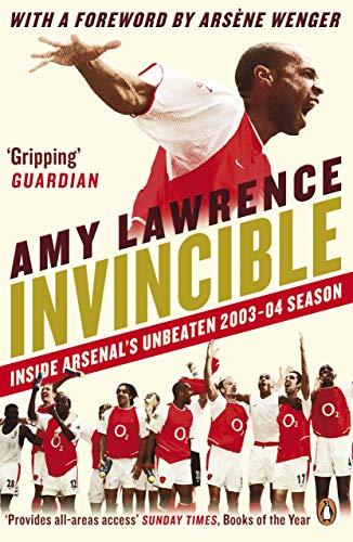 9780241970492: Invincible: Inside Arsenal's Unbeaten 2003-2004 Season