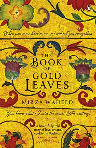 The Book of Gold Leaves: Waheed, Mirza