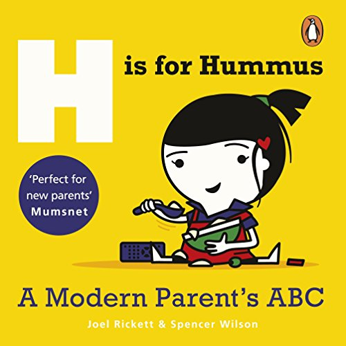 H is for Hummus: A Modern Parent: Joel Rickett