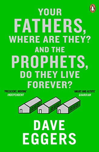 9780241971321: Your Fathers, Where Are They? And the Prophets, Do They Live Forever?