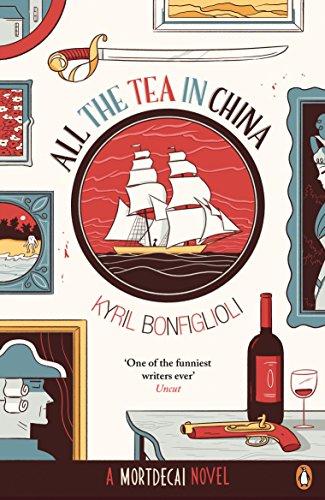 9780241971765: All the Tea in China: A Charlie Mortdecai novel