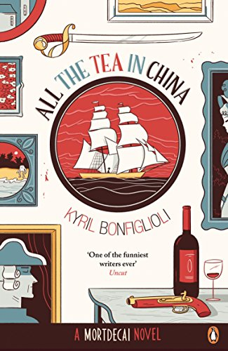 9780241971765: All the Tea in China: A Charlie Mortdecai novel