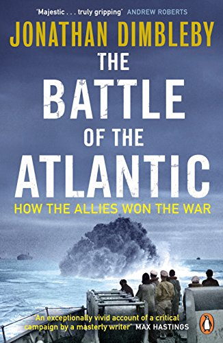 9780241972106: The Battle of the Atlantic: How the Allies Won the War