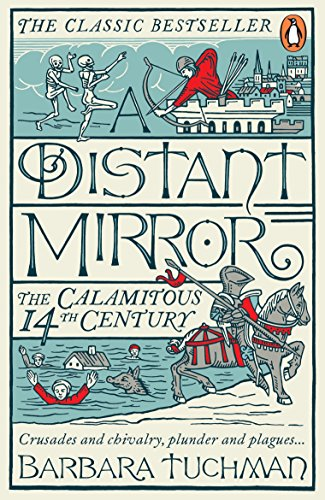 9780241972977: A Distant Mirror: The Calamitous 14th Century
