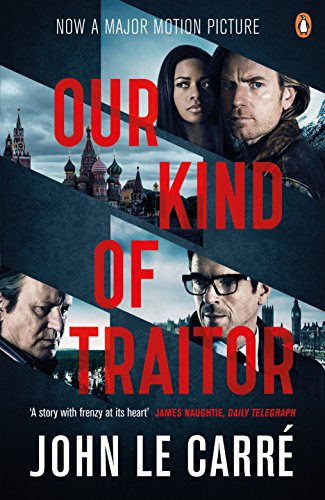 9780241975015: Our Kind of Traitor