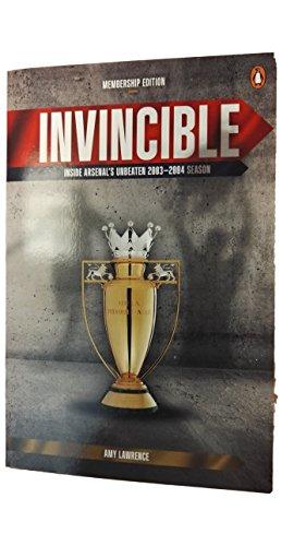 9780241975114: Invincible Inside Arsenals unbeaten 2003-2004 season