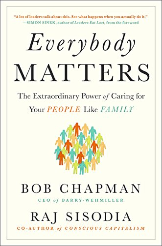 9780241975404: Everybody Matters: The Extraordinary Power of Caring for Your People Like Family