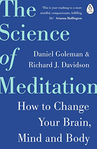 9780241975695: The Science of Meditation: How to Change Your Brain, Mind and Body