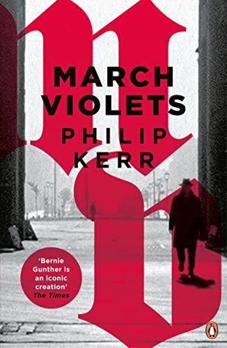 9780241976012: March Violets (Bernie Gunther)