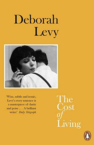 The Cost of Living - Deborah Levy