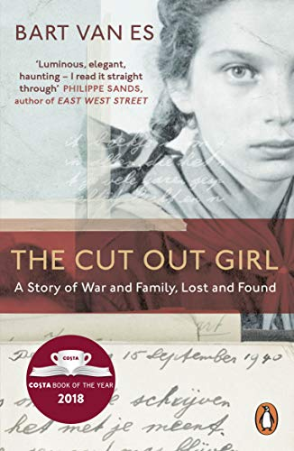 9780241978726: The Cut Out Girl: A Story of War and Family, Lost and Found: The Costa Book of the Year 2018