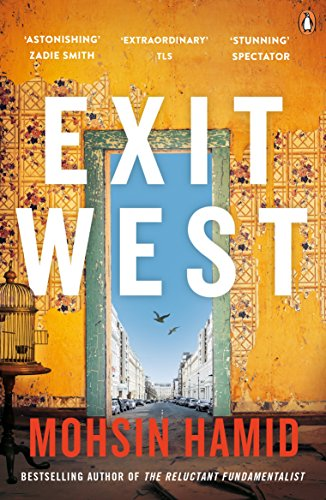 9780241979068: Exit West: SHORTLISTED for the Man Booker Prize 2017