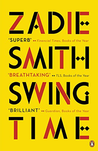9780241980262: Swing Time: LONGLISTED for the Man Booker Prize 2017