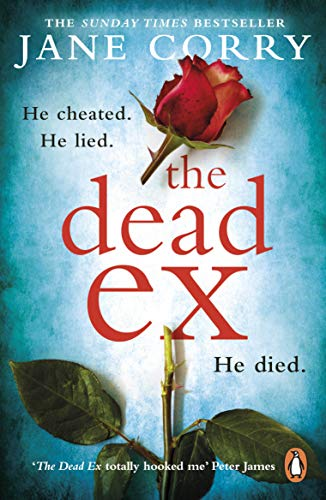 9780241981740: The Dead Ex: The Sunday Times bestseller