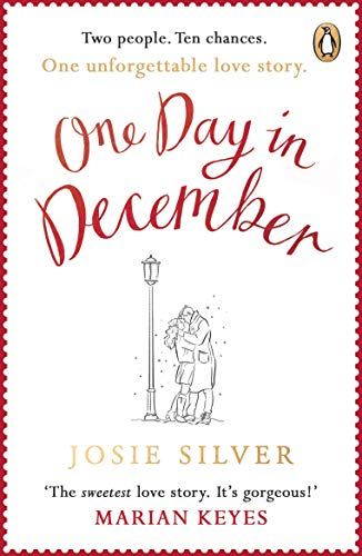 9780241982273: One Day In December: The uplifting, feel-good, Sunday Times bestselling Christmas romance you need this festive season