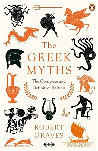 9780241982358: The Greek Myths: The Complete and Definitive Edition