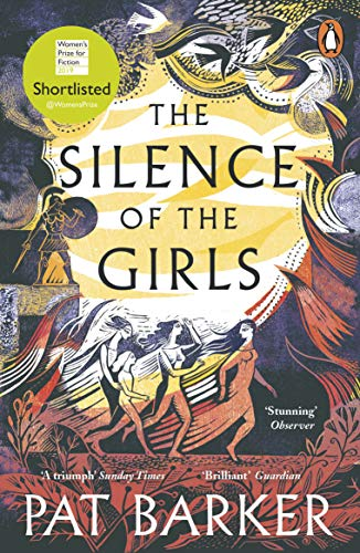 9780241983201: The Silence of the Girls: Shortlisted for the Women's Prize for Fiction 2019