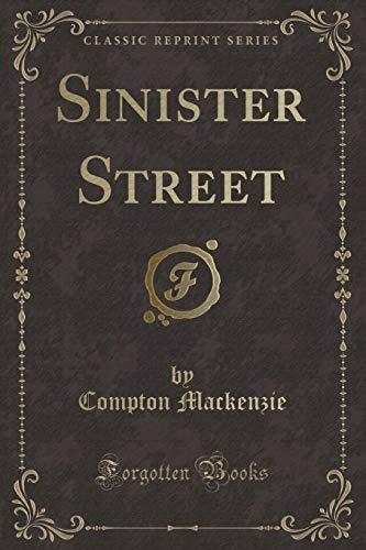 9780243007950: Sinister Street (Classic Reprint)