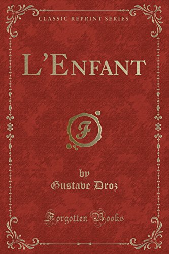 L Enfant (Classic Reprint) (Paperback): Gustave Droz