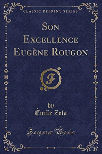 9780243059232: Son Excellence Eugène Rougon (Classic Reprint)