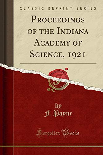 Proceedings of the Indiana Academy of Science,: F Payne