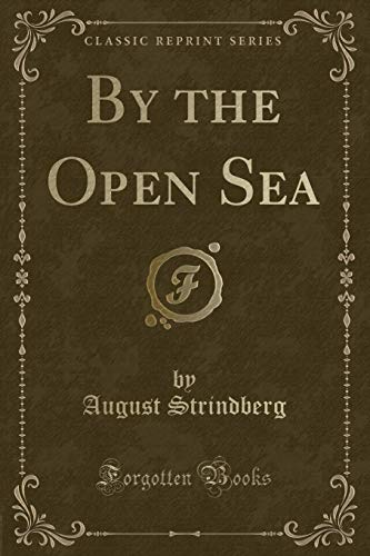 9780243156450: By the Open Sea (Classic Reprint)