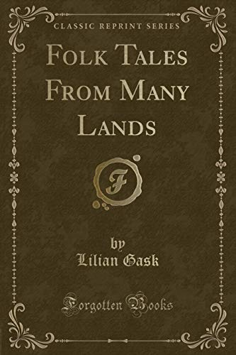 9780243276141: Folk Tales From Many Lands (Classic Reprint)