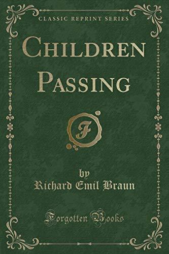 9780243288670: Children Passing (Classic Reprint)