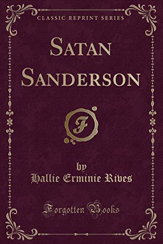 9780243296262: Satan Sanderson (Classic Reprint)