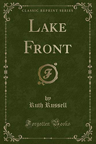 Lake Front (Classic Reprint) (Paperback): Ruth Russell