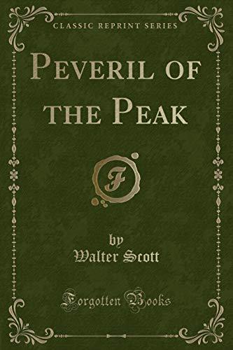 9780243314584: Peveril of the Peak (Classic Reprint)