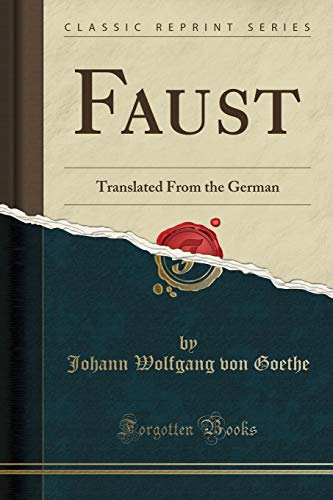 9780243461417: Faust: Translated From the German (Classic Reprint)