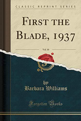 First the Blade, 1937, Vol. 10 (Classic: Barbara Williams