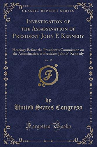 Investigation of the Assassination of President John: Professor United States