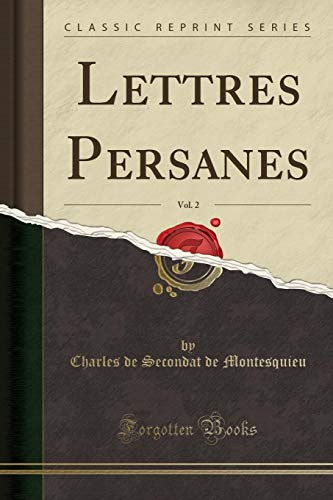 Lettres Persanes, Vol. 2 (Classic Reprint) (Paperback): Baron Charles de